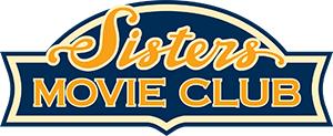 Sister's Movie Club